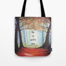 He is with you Tote Bag