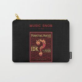 Metal's Perpetual Hiatus Tour — Music Snob Tip #422.1 Carry-All Pouch