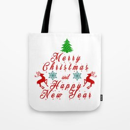 Merry Christmas and Hapy New Year Tote Bag