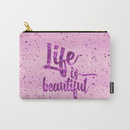 Life is beautiful typography Carry-All Pouch