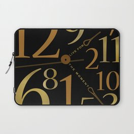 Live For The Moment Laptop Sleeve