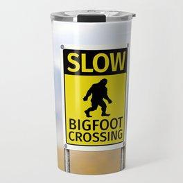 Bigfoot Crossing Sign Travel Mug