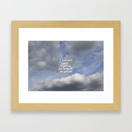 Can't Get My feet to touch the ground Framed Art Print