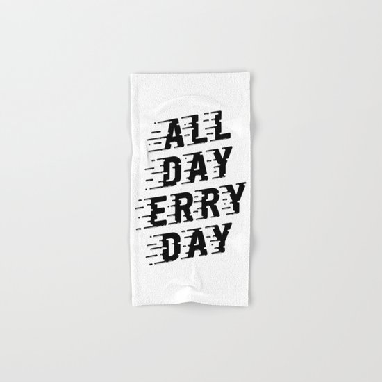 All Day Erry Day Hand & Bath Towel