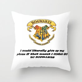 Anything FOR Hogwarts Throw Pillow