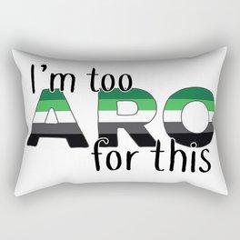 Too Aro For This Rectangular Pillow