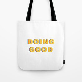 DOING GOOD Tote Bag