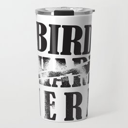 Bird Native Bird Songbird Nerd Gift Travel Mug