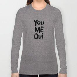 You Me Oui Typographic Print Long Sleeve T-shirt