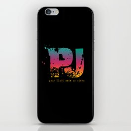PJ - Your Light Made Us Stars iPhone Skin