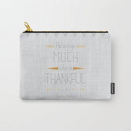 Thankful - Thomas Secker Quote Carry-All Pouch