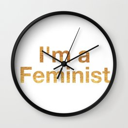 I'm a Feminist in Gold Wall Clock