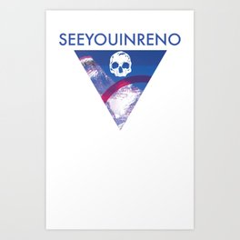 See You In Reno - Skull Mountain Triangle Art Print