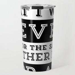 "Quote Poster - Ayn Rand ""I swear"" Travel Mug"