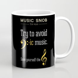 AVOID Bass-ic Music — Music Snob Tip #310.5 Coffee Mug
