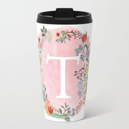 Flower Wreath with Personalized Monogram Initial Letter T on Pink Watercolor Paper Texture Artwork Travel Mug