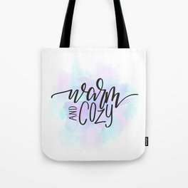 Warm and Cozy LetteringWatercolor Tote Bag