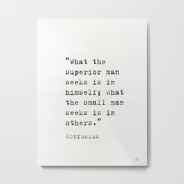 Confucius quote 8 Metal Print