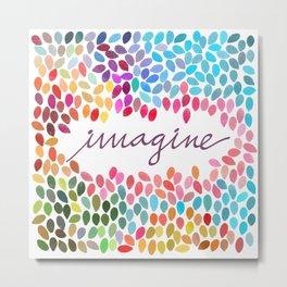 Imagine [Collaboration with Garima Dhawan] Metal Print