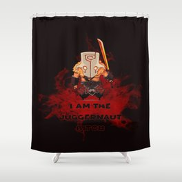 I am the Juggernaut bitc# Shower Curtain