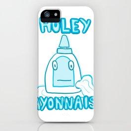 Holey Mayonnaise iPhone Case