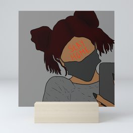 Stay Home 2 Mini Art Print