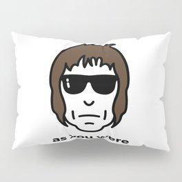 As You Were Pillow Sham
