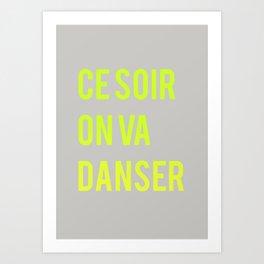 Danser Art Print