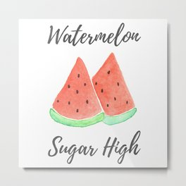 Watermelon Sugar High Watercolor Metal Print
