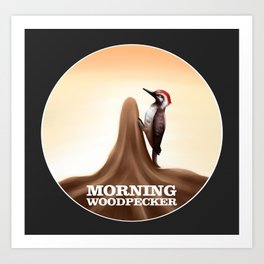 Morning Woodpecker Art Print