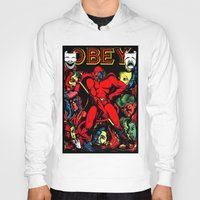 obey Hoodies featuring OBEY! by sasha alexandre keen