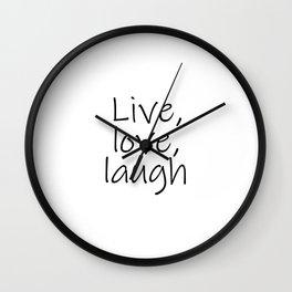 Live, love, laugh, Yoga, Meditation, Zen, Spiritual, Peace Wall Clock