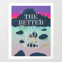 The Better To Eat You With Text Art Print