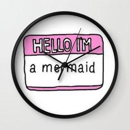 Hello I'm a mermaid Wall Clock