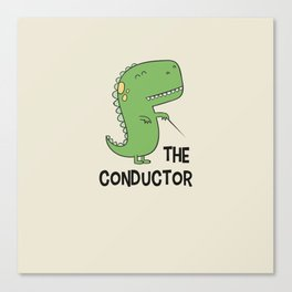 Dino The Conductor Canvas Print
