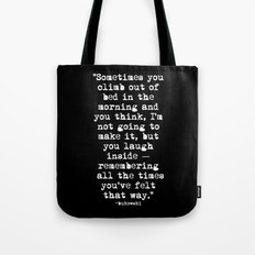 Charles Bukowski Typewriter White Font Quote Morning Tote Bag