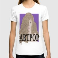 artpop T-shirts featuring ArtPOP. by A.S.M Designs