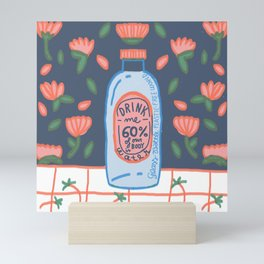 drink me - Remember to drink water, our body is 60% H2O Mini Art Print