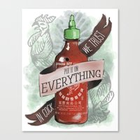 sriracha Canvas Prints featuring An Ode To Sriracha by Drunk Girl Designs