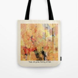 That Old Great Feeling of Fall Tote Bag