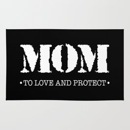 Mom  |  To Love And Protect Rug