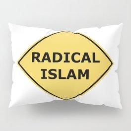 Radical Islam Warning Sign Pillow Sham