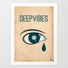 Deep Vibes Art Print