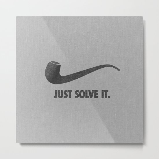Just Solve It. Metal Print