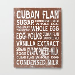 Cuban Flan Word Food Art Poster (Brown) Metal Print
