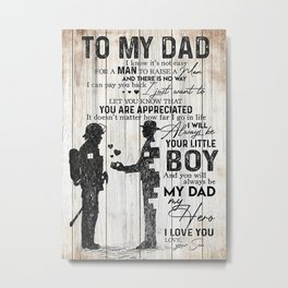 Poster TO MY DAD  FIREFIGHTER Metal Print