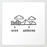 Week vs Weekend Art Print
