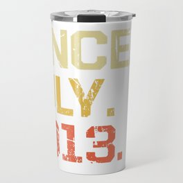 Epic Since July 2013 T-Shirt- 6 Years Old Shirt Gift Travel Mug