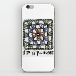 Hip to Be Square Crochet Art Yarn Humor iPhone Skin