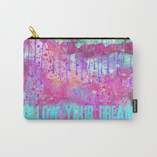 Follow your dreams colorful typography art Carry-All Pouch